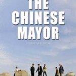 The Chinese Mayor (2014) – despre Tovarășul Capitalism în cadrul Festivalului One World România, ediția 2015