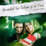 Teatru: Jurnalul lui Adam și al Evei