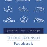 Facebook. Fabrica de narcisism, de Teodor Baconschi