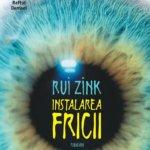 Instalarea fricii, de Rui Zink