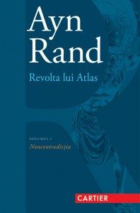 Revolta-lui-Atlas-volumul-1-Noncontradictia-Ayn-Rand