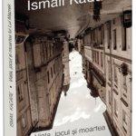 Viața, jocul și moartea lui Lul Mazrek, de Ismail Kadare