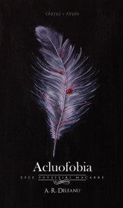 A.R.Deleanu-Acluofobia