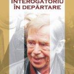 Interogatoriu în depărtare, de Václav Havel