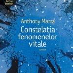 Eveniment Humanitas: Lansare Constelaţia fenomenelor vitale de Anthony Marra