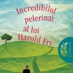 Incredibilul pelerinaj al lui Harold Fry, de Rachel Joyce