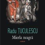 Romane simfonice (I): Mierla neagră, de Radu Țuculescu