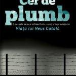"""Concurs: Câștigă una dintre cele trei cărți """"Cer de plumb"""", de Carme Martí, oferite de Editura Meteor Press! – ÎNCHEIAT!"""