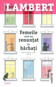 Karine-Lambert__Femeile-care-au-renuntat-la-barbati__606-719-145-5-785334279812