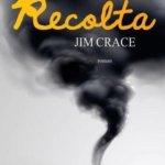 Recolta, de Jim Crace