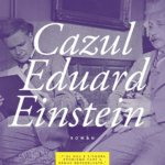 Cazul Eduard Einstein, de Laurent Seksik