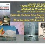 """Lansare de carte: """"Epistolar genevez. Student în Occident"""", de Codruț Constantinescu"""