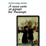A zecea carte cu povești din București, de Victoria Dragu Dimitriu