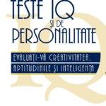 Apariție nouă la Editura Meteor Press: Teste IQ şi de personalitate, de Philip Carter