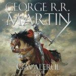 """Concurs: Câștigă cartea """"Cavalerul celor șapte regate"""", de George R. R. Martin, oferită de Editura Nemira! – ÎNCHEIAT!"""