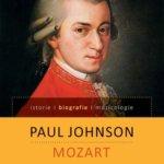 Mozart. O viață, de Paul Johnson