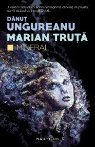 danut-ungureanu_marian-truta_mineral_lat1024px