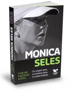 monica-seles-cum-am-castigat-lupta-editura-publica-victoria-books