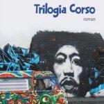 Despre excentrici: Trilogia Corso, de Daniel Vighi