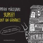 Cărți pentru copii: Super! Sunt un gândac!, de Ciprian Măceșaru