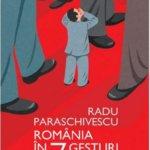 România în 7 gesturi, de Radu Paraschivescu