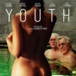 Youth (2015) – Tinerețe
