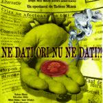 Teatrul Nostru pe Lipscani: Ne daţi ori nu ne daţi? pe 11 martie