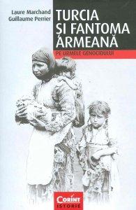Laure-Marchand__Turcia-si-fantoma-armeana-pe-urmele-genocidului__606-8723-46-4-785334292413