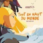 Tout en haut du monde (2015) – La capătul lumii