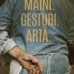 Despre puterea creatoare a mâinilor: Il gesto delle mani- Mâini.Gesturi.Artă. (2015)