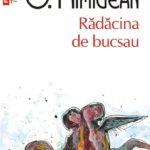 """Fragment în avanpremieră: """"Rădăcina de bucsau"""", de O. Nimigean"""