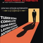 Teatrul Nostru: Portrete III – Purgatoriul cu portrete, pe 9 aprilie