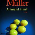 Animalul inimii, de Herta Müller