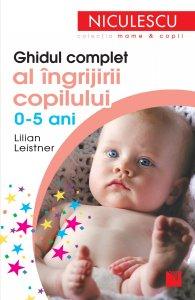 COVER Ghidul Complet al Ingrijirii Copilului 0-5 Ani