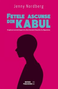 Fetele ascunse din Kabul