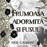 Cărți pentru copii: Frumoasa adormită și fusul, de Neil Gaiman