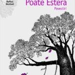 Poate Estera, de Katja Petrowskaja