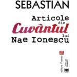 """Articole din """"Cuvântul"""" lui Nae Ionescu, de Mihail Sebastian"""