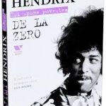 Jimi Hendrix își spune povestea. De la zero