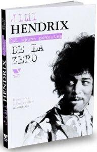 jimi-hendrix-isi-spune-povestea-de-la-zero_1_fullsize