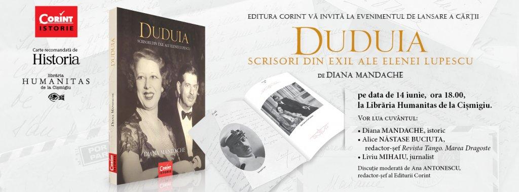 Invitatie eveniment de lansare Duduia. Scrisori din exil ale Elenei Lupescu de Diana Mandache