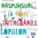 Cărți pentru copii: Răspunsuri la toate întrebările copiilor
