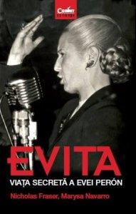 Evita, viata secreta a Evei Peron