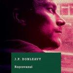 Un personaj bukowskian: Roșcovanul, de J.P. Donleavy