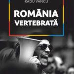 România vertebrată, de Radu Vancu