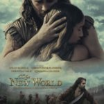 Filme pe scurt: The New World (2005)