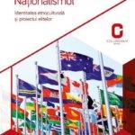 Naționalismul: identitatea etnoculturală și proiectul elitelor, de Dragoș Dragoman