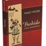 Bushido – Codul Samurailor, de Inazo Nitobé