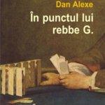 În punctul lui rebbe G., de Dan Alexe