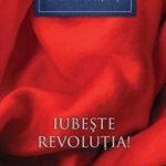 Iubește Revoluția!, de Aleksandr Soljenițîn